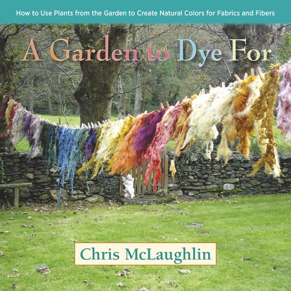Garden to Dye For